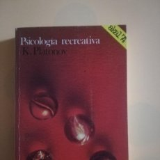 Libros de segunda mano: PSICOLOGIA RECREATIVA. K. PLATONOV. AKAL 74. 1978.. Lote 227765530