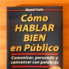 """Libros de segunda mano: """"CÓMO HABLAR BIEN EN PÚBLICO"""". Lote 228498705"""