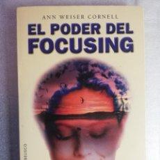 Libros de segunda mano: EL PODER DEL FOCUSING. UNA GUÍA PRÁCTICA DE CURACIÓN EMOCIONA. Lote 232399100