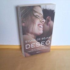 Libros de segunda mano: SYLVIA DE BEJAR - DESEO, COMO MANTENER LA PASION Y RESOLVER LAS DIFERENCIAS SEXUALES - PLANETA 2011. Lote 232673185