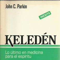 Libros de segunda mano: JOHN C. PARKIN-KELEDEN.CLAVE.DEBOLSILLO.2012.. Lote 232950680