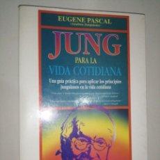 Libros de segunda mano: EUGENE PASCAL - JUNG PARA LA VIDA COTIDIANA. Lote 233320635