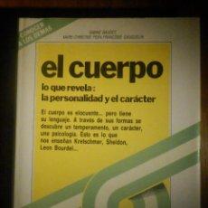 Libros de segunda mano: EL CUERPO; LO QUE REVELA,LA PERSONALIDAD Y EL CARACTER - SABINE BAUDET. Lote 233414320