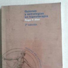 Libros de segunda mano: GUIONES Y ESTRATEGIAS EN HIPNOTERAPIA- ROGER P. ALLEN DE BROUWER 2008 185PP. Lote 233704790