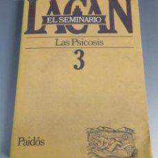 Libros de segunda mano: SEMINARIO DE LACAN 3 - LAS PSICOSIS - PAIDOS. Lote 234353650