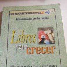 Libros de segunda mano: LIBRES PARA CRECER. Lote 234648760