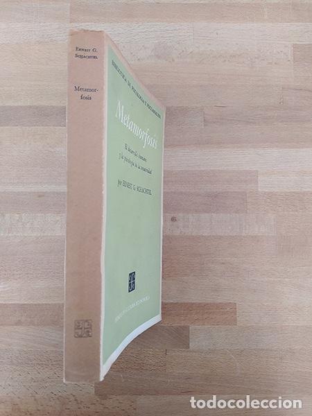 Libros de segunda mano: Metamorfosis. El desarrollo humano y la psicología de la creatividad - Ernest G. Schachtel - Foto 3 - 234903665