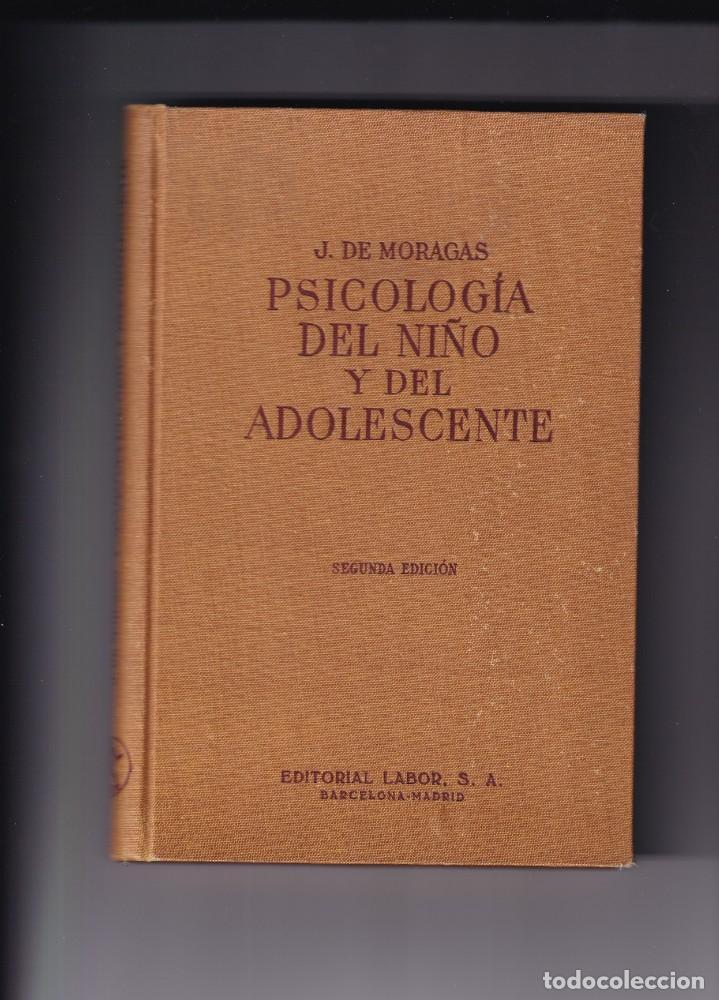 JERONI MORAGAS - PSICOLOGÍA DEL NIÑO Y DEL ADOLESCENTE - FIRMADO POR EL AUTOR - 1960 (Libros de Segunda Mano - Pensamiento - Psicología)