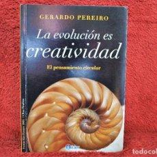 Libros de segunda mano: LA EVOLUCIÓN DE LA CREATIVIDAD GERARDO PEREIRO KIER. Lote 235414315
