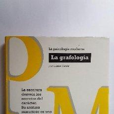 Libros de segunda mano: LA PSICOLOGÍA MODERNA. LA GRAFOLOGÍA. GISÈLE GAILLAT - TAPA DURA. Lote 236915575