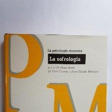Libros de segunda mano: LA PSICOLOGÍA MODERNA. LA SOFROLOGÍA. HENRI BONN Y OTROS - TAPA DURA. Lote 236915865