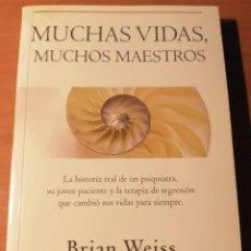 Libros de segunda mano: MUCHAS VIDAS MUCHOS MAESTROS. BRIAN WEISS. Lote 238084760