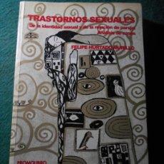Libros de segunda mano: TRASTORNOS SEXUALES DE LA IDENTIDAD SEXUAL Y DE LA RELACIÓN DE PAREJA ANALISIS DE CASOS. Lote 239360515