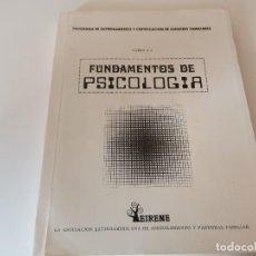 Libros de segunda mano: CURSO PROGRAMA DE ENTRENAMIENTO Y CERTIFICACIÓN DE ASESORES FAMILIARES FUNDAMENTOS DE PSICOLOGÍA. Lote 239612945
