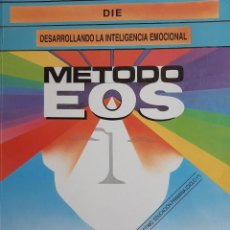 Libros de segunda mano: DESARROLLANDO LA INTELIGENCIA EMOCIONAL METODO EOS ANTONIO VALLES ARANDIGA CONSOL VALLES TORTOSA. Lote 240561210