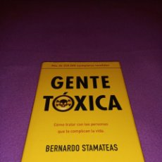 Libri di seconda mano: GENTE TÓXICA - BERNARDO STAMATEAS.. Lote 242125445