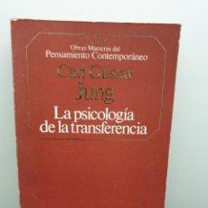 Libros de segunda mano: LA PSICOLOGÍA DE LA TRANSFERENCIA. CARL GUSTAV JUNG. PLANETA-AGOSTINI. Lote 242224035