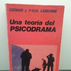 Libros de segunda mano: UNA TEORÍA DEL PSICODRAMA. GENNIE Y PAUL LEMOINE. GRANICA 1974. (ENVÍO 2,50€). Lote 242427815