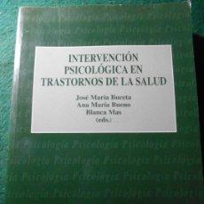 Libros de segunda mano: INTERVENCIÓN PSICOLOGICA EN TRASTORNOS DE LA SALUD. Lote 242487405