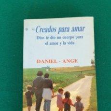 Libros de segunda mano: CREADOS PAR AMAR. Lote 243007775