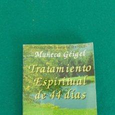 Libros de segunda mano: TRATAMIENTO ESPIRITUAL DE 44 DIAS. Lote 243008620