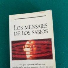 Libros de segunda mano: LOS MENSAJES DE LOS SABIOS. Lote 243008930