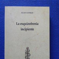Libros de segunda mano: LA ESQUIZOFRENIA INCIPIENTE KLAUS CONRAD. Lote 243393730