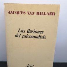 Libros de segunda mano: LAS ILUSIONES DEL PSICOANÁLISIS. JACQUES VAN RILLAER. ARIEL METHODOS (ENVÍO 4,31€). Lote 243311995