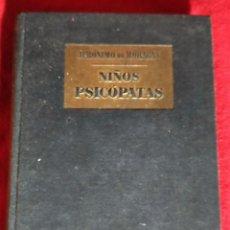 Libros de segunda mano: NIÑOS PSICÓPATAS - JERONIMO DE MARAGAS. Lote 243927065