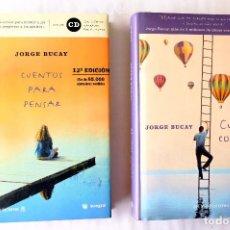 Libros de segunda mano: JORGE BUCAY: CUENTOS PARA PENSAR + CUENTA CONMIGO. 1ª EDICIÓN. DEL NUEVO EXTREMO - RBA TAPA DURA. Lote 244446715