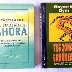 Libros de segunda mano: PRACTICANDO EL PODER DEL AHORA. ECKHART TOLLE + TUS ZONAS ERRONEAS. WAYNE W. DYER. Lote 244447480