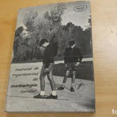 Libros de segunda mano: MANUAL DE EXPERIENCIAS DE METROLOGIA ESCOLAR .. Lote 244493725