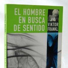 Libros de segunda mano: EL HOMBRE EN BUSCA DE SENTIDO - VIKTOR E. FRANKL. Lote 244582860