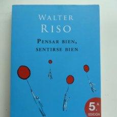 Libros de segunda mano: PENSAR BIEN, SENTIRSE BIEN. WALTER RISO. Lote 244592125