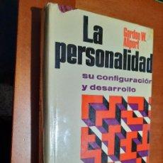 Libros de segunda mano: LA PERSONALIDAD. GORDON W. ALLPORT. 1973. TAPA DURA. FORRADO. ALGÚN DEFECTO SOBRECUBIERTA.. Lote 244705205