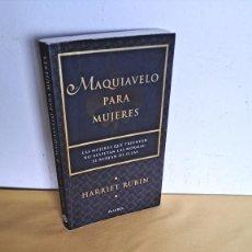 Libros de segunda mano: HARRIET RUBIN - MAQUIAVELO PARA MUJERES - PLANETA 1997. Lote 244959810