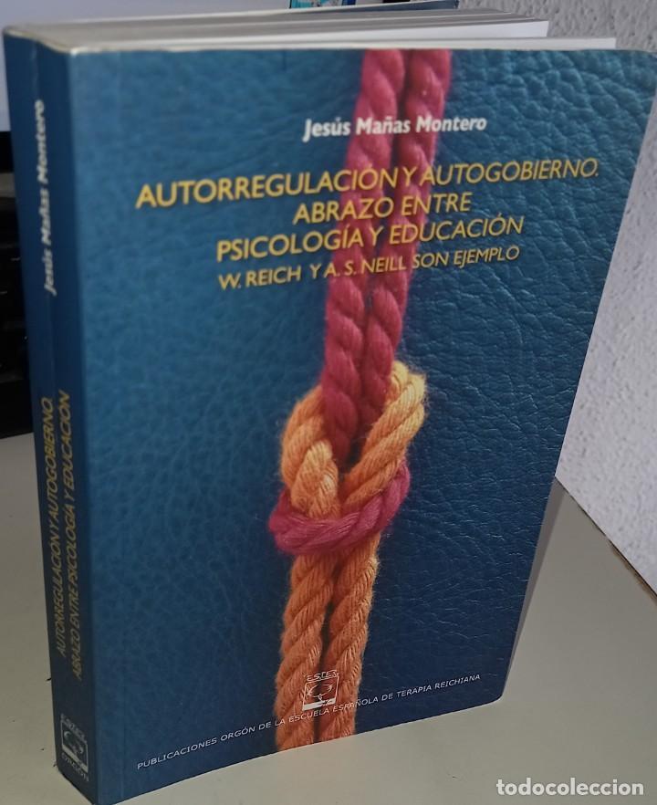 AUTORREGULACIÓN Y AUTOGOBIERNO ABRAZO ENTRE PSICOLOGÍA Y EDUCACIÓN - MAÑAS MONTERO, J. (Libros de Segunda Mano - Pensamiento - Psicología)