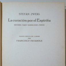Libros de segunda mano: ZWEIG, STEFAN - LA CURACIÓN POR EL ESPÍRITU - BARCELONA 1932. Lote 245912365