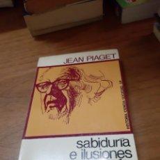 Libros de segunda mano: PIAGET JEAN, SABIDURIA E ILUSIONES DE LA FILOSOFÍA, PENÍNSULA, BARCELONA, 1970. Lote 246125780
