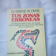 Libros de segunda mano: TUS ZONAS ERRONEAS. Lote 246752015