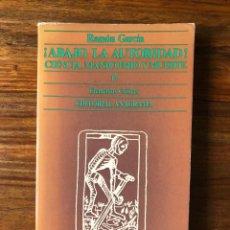 Libros de segunda mano: ABAJO LA AUTORIDAD !. CIENCIA, MANICOMIO Y MUERTE. RAMÓN GARCÍA. EDITORIAL ANAGRAMA, PSIQUIATRIA. Lote 247798855