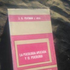 Libros de segunda mano: LA PSICOLOGÍA APLICADA Y EL PSICÓLOGO. J. G. PEATMAN Y OTROS.. Lote 249113765