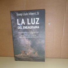 Libros de segunda mano: LA LUZ DEL ENEAGRAMA UN CONOCIMIENTO PSICOESPIRITUAL - JOSEP LLUIS IRIBERRI - DISPONGO DE MAS LIBROS. Lote 250320420