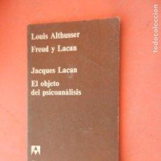 Libri di seconda mano: EL OBJETO DEL PSICOANÁLISIS - L. ALTHUSSER/FREUD Y LACAN/J. LACAN. - CUADERNOS ANAGRAMA 1970.. Lote 253181430