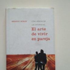 Libros de segunda mano: EL ARTE DE VIVIR EN PAREJA - SERGIO SINAY. Lote 253979285