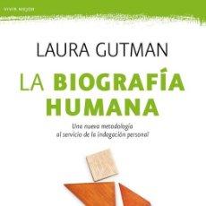 Libros de segunda mano: LA BIOGRAFÍA HUMANA. - GUTMAN, LAURA.. Lote 254472120