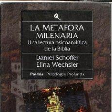 Libros de segunda mano: LA METAFORA MILENARIA UNA LECTURA PSICOANALITICA DE LA BIBLIA -. Lote 254501465