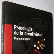 Libros de segunda mano: PSICOLOGIA DE LA CREATIVIDAD - MANUELA ROMO. Lote 254511810