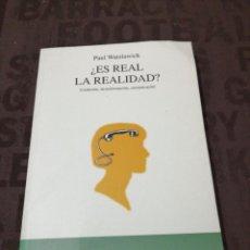 Libros de segunda mano: PAUL WATZLAWICK , ¿ ES REAL LA REALIDAD?. Lote 256072820