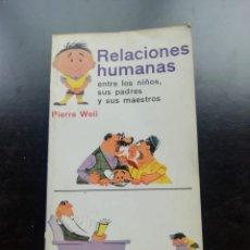 Libros de segunda mano: RELACIONES HUMANAS. Lote 257754695